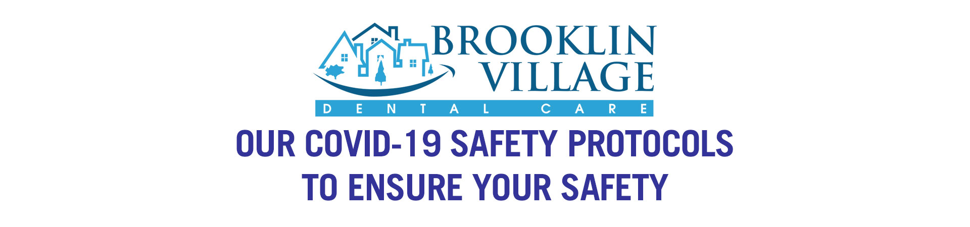 Brooklin Village Dental Care COVID-19 Safety Protocols